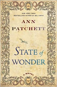 State of Wonder, by Ann Patchett